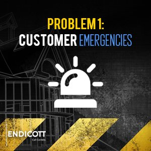 Problem 1: Customer Emergencies
