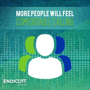 More people will feel comfortable calling
