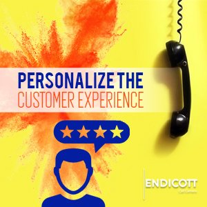 Personalize the Customer Experience