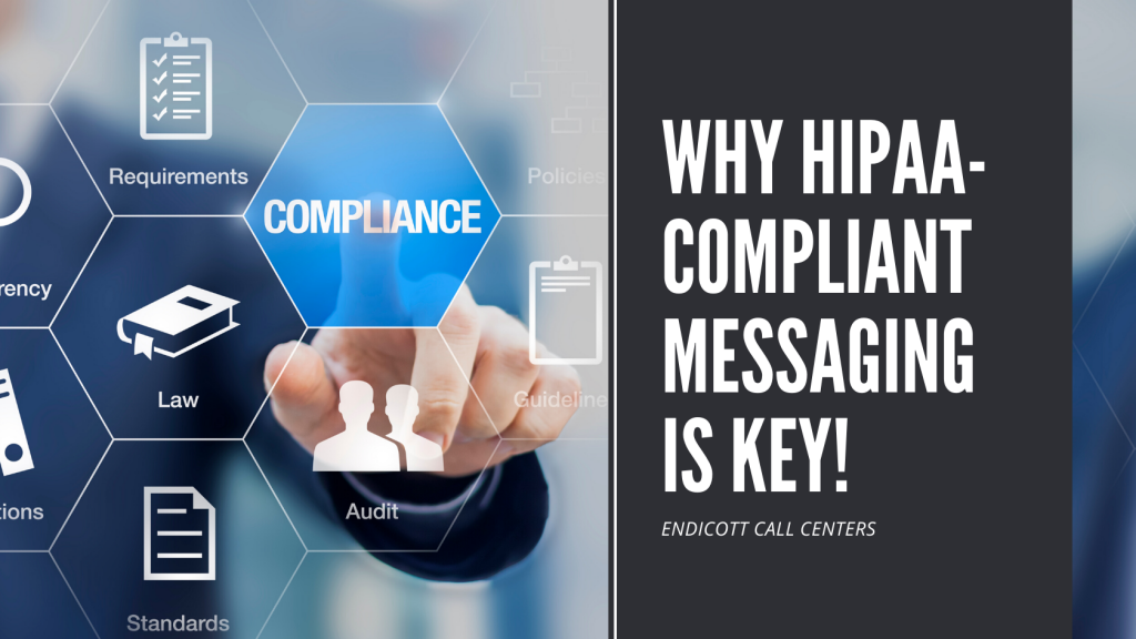 Why HIPAA-Compliant messaging is key