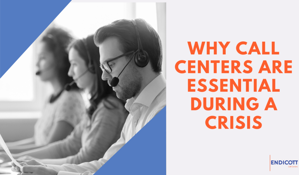 Call Centers Are Essential During a Crisis