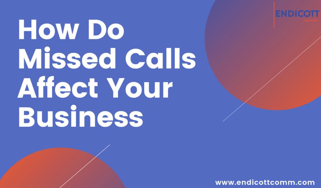 How Do Missed Calls Affect Your Business?