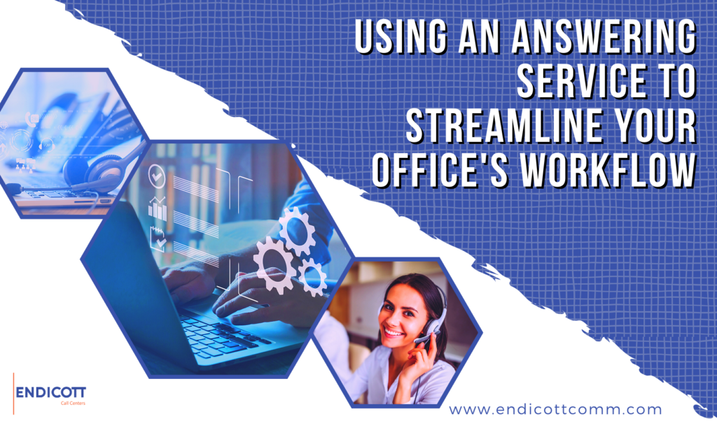 Answering Service to Streamline Your Office's Workflow
