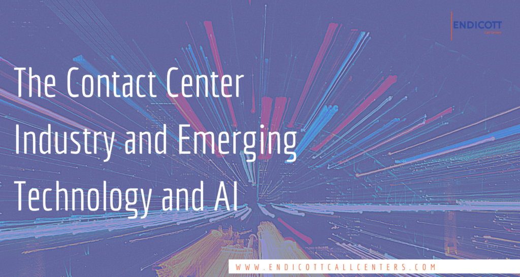 Contact Center Industry & Emerging Technology, AI