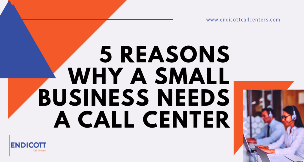 Why Small Business Needs a Call Center
