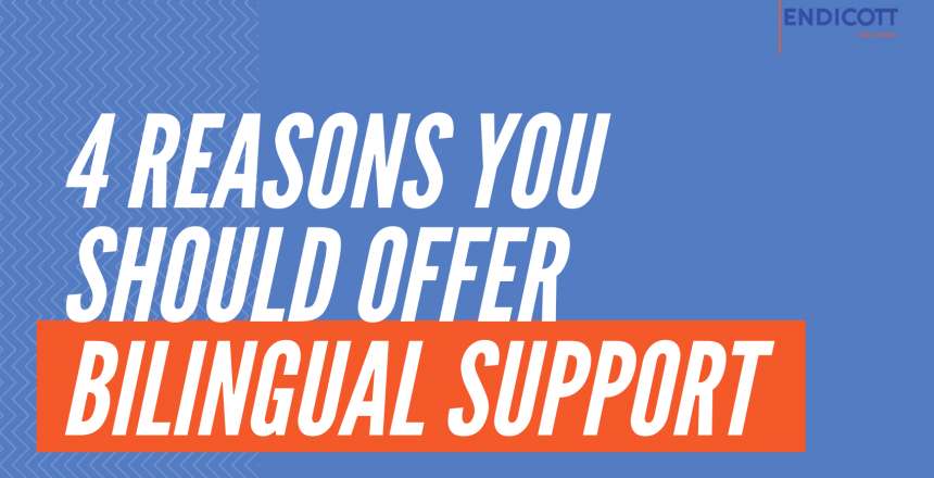 Offer Bilingual Support