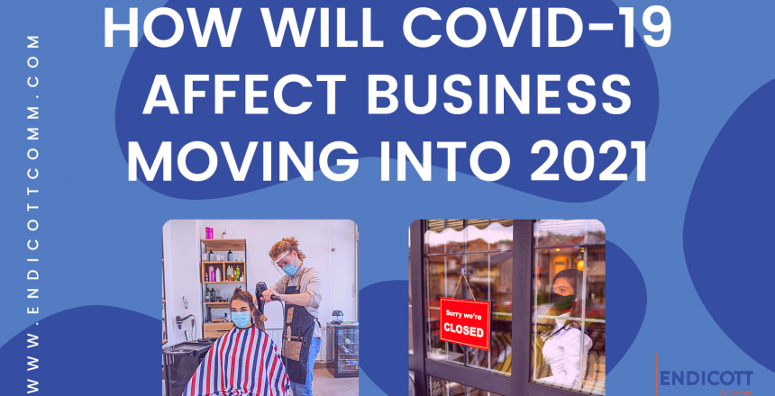 How Will Covid-19 Affect Business in 2021