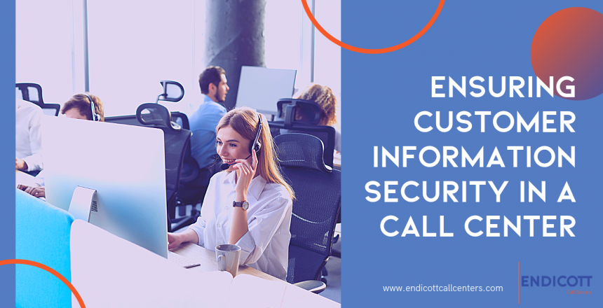 Call Center Customer Information Security