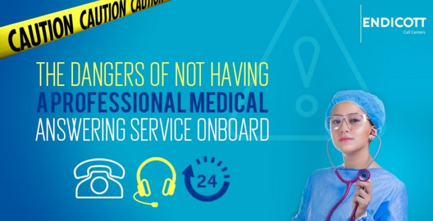 The Dangers of Not Having a Professional Medical Answering Service Onboard