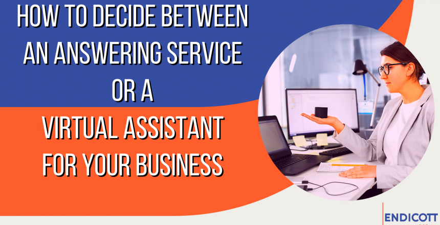 Answering Service or Virtual Assistant