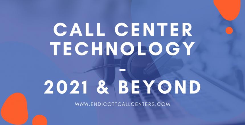 2021 Call Center Technology