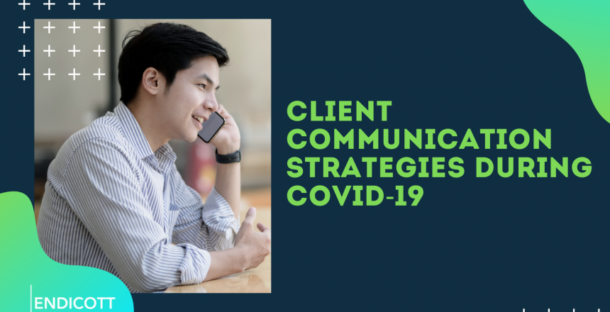Client Communication Strategies during Covid