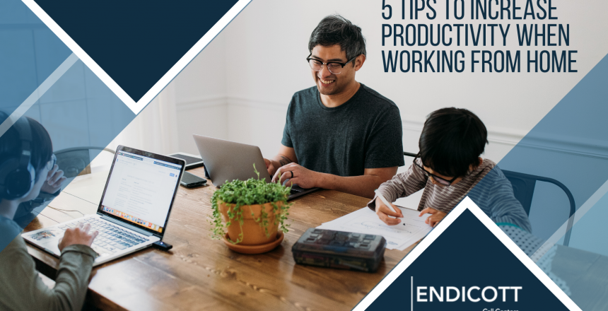 Tips to Increasing Productivity When Working From Home