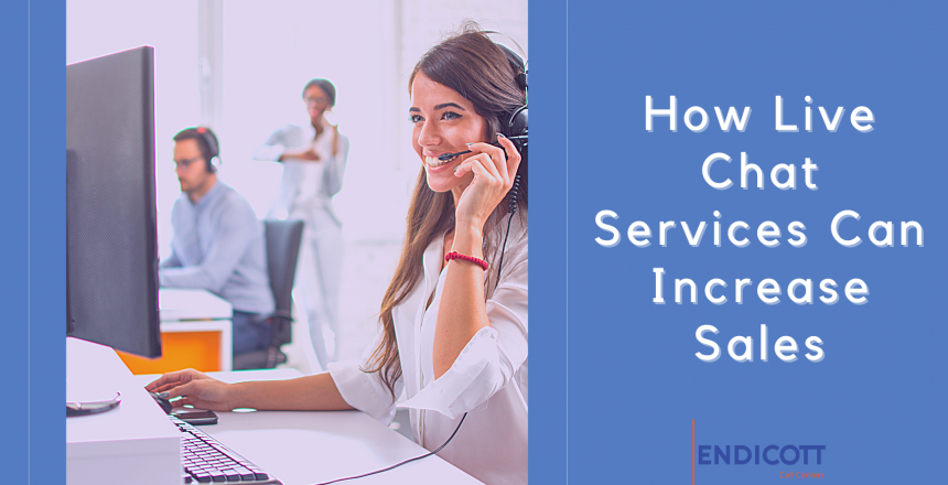 Live Chat Services Can Increase Sales