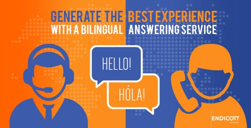 Generate the best experience with a bilingual answering service